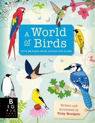 A World of Birds by Vicky Woodgate