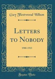 Letters to Nobody by Guy Fleetwood Wilson image