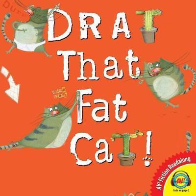 Drat That Fat Cat! by Julia Patton image