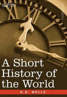 A Short History of the World by H.G.Wells