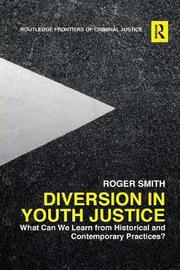 Diversion in Youth Justice by Roger Smith