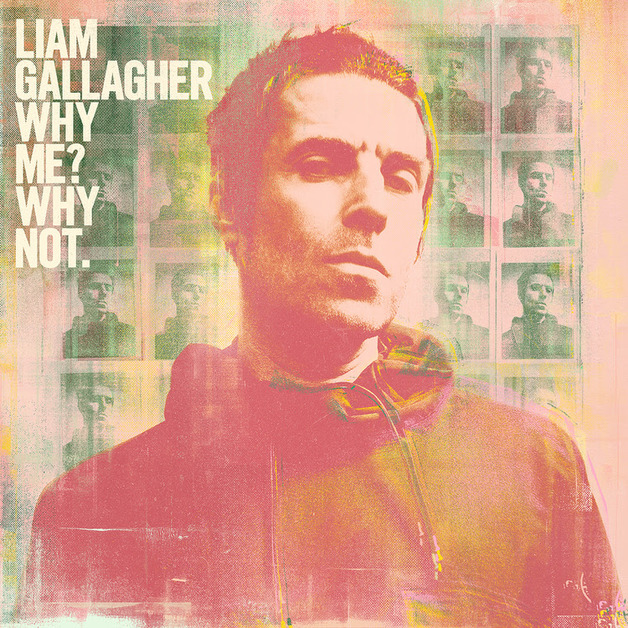 Why Me? Why Not. (Limited Edition) by Liam Gallagher
