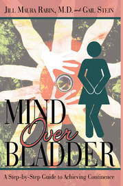 Mind Over Bladder: I Never Met a Bathroom I Didn't Like! by Jill Maura Rabin image