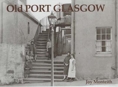 Old Port Glasgow by Joy Monteith