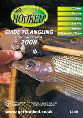 Get Hooked Guide to Angling in South West England by Graham Sleeman