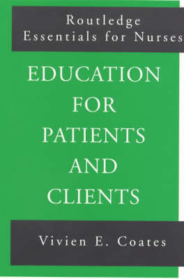 Education For Patients and Clients by Vivien Coates