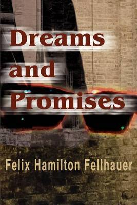 Dreams and Promises by F. H. Fellhauer image