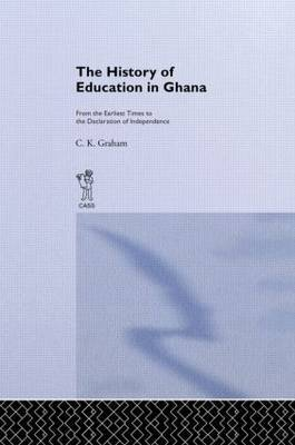 The History of Education in Ghana by Charles Kwesi Graham image