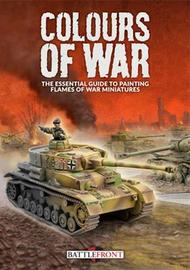 Flames of War: Colours Of War - Painting Guide by Peter Simunovich