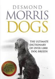 Dogs by Desmond Morris
