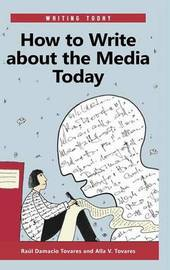 How to Write about the Media Today by Raul Damacio Tovares image