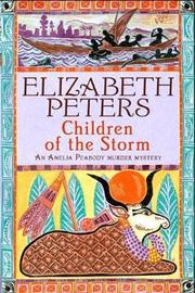 Children of the Storm (Amelia Peabody Mystery #15) by Elizabeth Peters