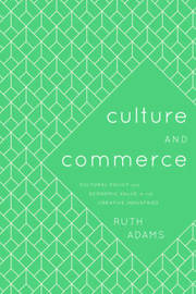 Culture and Commerce by Ruth Adams