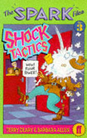 Spark Files 3: Shock Tactics by Terry Deary image