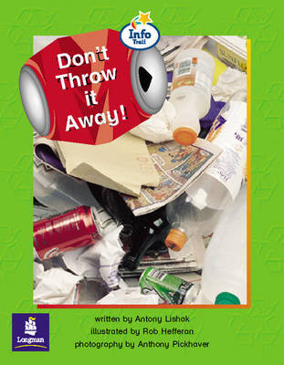Don't Throw It Away! Info Trail Emergent stage Non-fiction Book 18 by Antony Lishak image