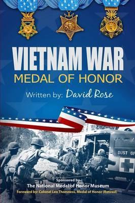 Vietnam War Medal of Honor 6x9 Color by David Rose