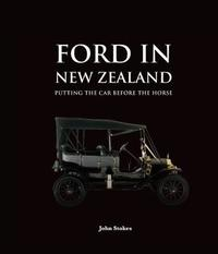 Ford in New Zealand by John Stokes