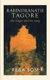 Rabindranath Tagore by Reba SOM
