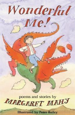 Wonderful Me!: Stories and Poems by Margaret Mahy image