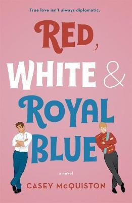 Red, White & Royal Blue by Casey McQuiston image