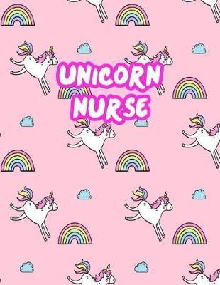 Unicorn Nurse by Keyla Rhodes