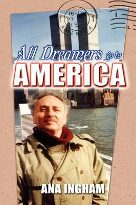 All Dreamers Go to America by Ana Ingham image