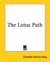 The Lotus Path by Elizabeth Delvine King image
