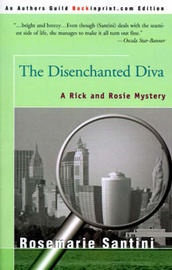 The Disenchanted Diva by Rosemarie Santini