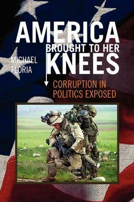 America Brought to Her Knees by Michael Floria