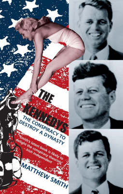 The Kennedys by Matthew Smith