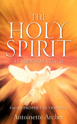 The Holy Spirit as Personal Coach by Antoinette Archer image