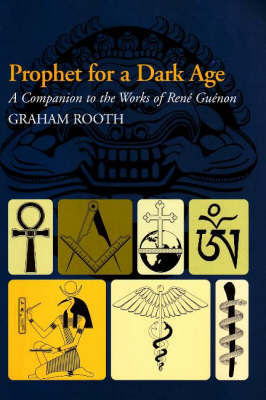 Prophet for a Dark Age by Graham Rooth