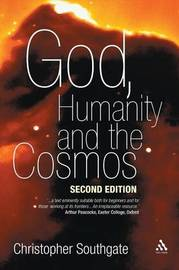 God, Humanity and the Cosmos by Christopher Southgate image