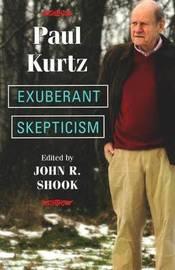 Exuberant Skepticism by Paul Kurtz image