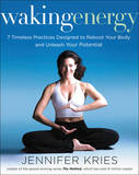 Waking Energy by Jennifer Kries