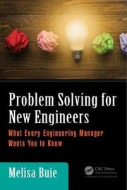 Problem Solving for New Engineers by Melisa Buie image