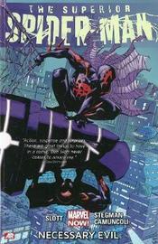 Superior Spider-man - Volume 4: Necessary Evil (marvel Now) by Dan Slott