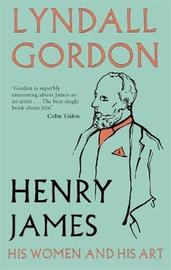 Henry James by Lyndall Gordon image