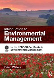 Introduction to Environmental Management by Brian Waters