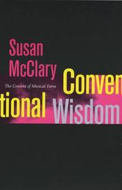 Conventional Wisdom by Susan McClary image