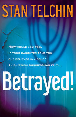 Betrayed! by Stan Telchin