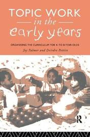 Topic Work in the Early Years by Joy Palmer image