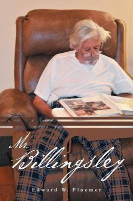 Mr. Billingsley by Edward W Pluemer