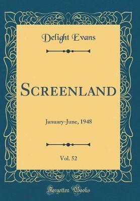 Screenland, Vol. 52 by Delight Evans image
