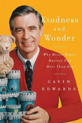 Kindness and Wonder by Gavin Edwards