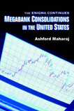 Megabank Consolidations in the United States: The Enigma Continues by Ashford Maharaj