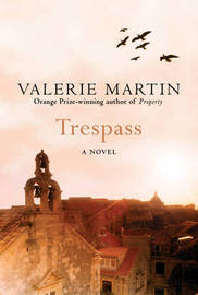 Trespass by Valerie Martin image