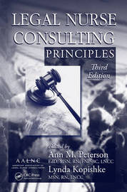 Legal Nurse Consulting Principles: Volume 1 image