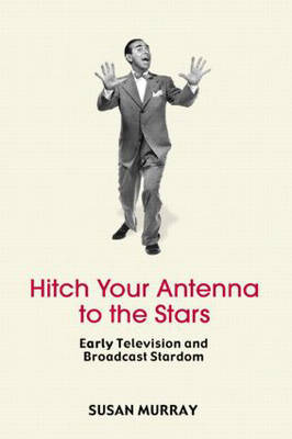 Hitch Your Antenna to the Stars by Susan Murray image