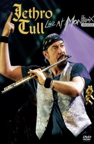 Jethro Tull - Live At Montreux 2003 on DVD